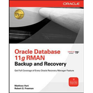 Oracle RMAN 11g Backup and Recovery (BOK)