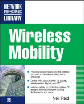 Wireless Mobility: The Why of Wireless (BOK)