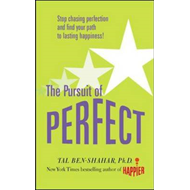 Pursuit of Perfect: Stop Chasing Perfection and Discover the (BOK)