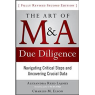 Art of M&A Due Diligence: Navigating Critical Steps and Uncovering Crucial Data (BOK)
