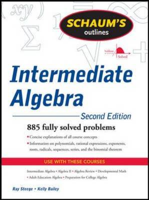 Schaum's Outline of Intermediate Algebra (BOK)