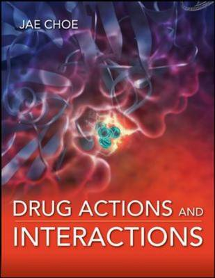 Drug Actions and Interactions (BOK)