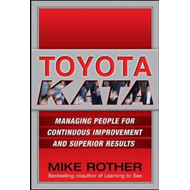 Toyota Kata: Managing People for Improvement, Adaptiveness a (BOK)