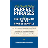 The Complete Book of Perfect Phrases for High-Performing Sales Professionals (BOK)