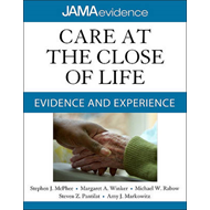 Care at the Close of Life: Evidence and Experience (BOK)