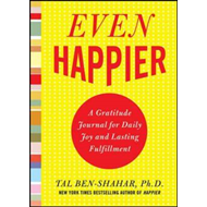 Even Happier: A Gratitude Journal for Daily Joy and Lasting (BOK)