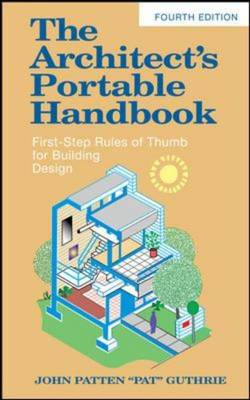 Architect's Portable Handbook: First-Step Rules of Thumb for (BOK)