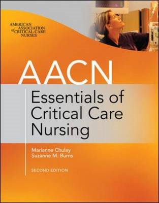AACN Essentials of Critical Care Nursing (BOK)
