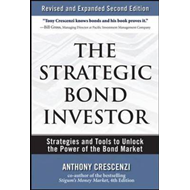 The Strategic Bond Investor: Strategies and Tools to Unlock the Power of the Bond Market (BOK)