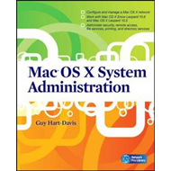 Mac OS X System Administration (BOK)