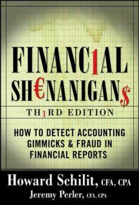 Financial Shenanigans: How to Detect Accounting Gimmicks & Fraud in Financial Reports (BOK)