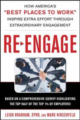 Re-Engage: How America's Best Places to Work Inspire Extra Effort Through Extraordinary Engagement (BOK)