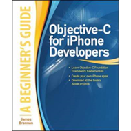 Objective-C for IPhone Developers: A Beginner's Guide (BOK)