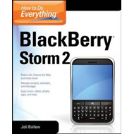 How to Do Everything Blackberry Storm 2 (BOK)