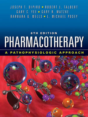 Pharmacotherapy: A Pathophysiologic Approach (BOK)