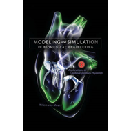 Modeling and Simulation in Biomedical Engineering: Applications in Cardiorespiratory Physiology (BOK)
