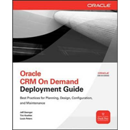 Oracle CRM on Demand Deployment Guide (BOK)