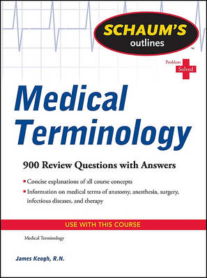 Schaum's Outline of Medical Terminology (BOK)
