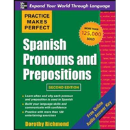 Practice Makes Perfect Spanish Pronouns and Prepositions (BOK)