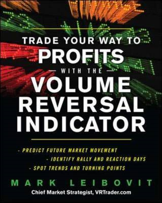 Trade Your Way to Profits With the Volume Reversal Indicator (BOK)