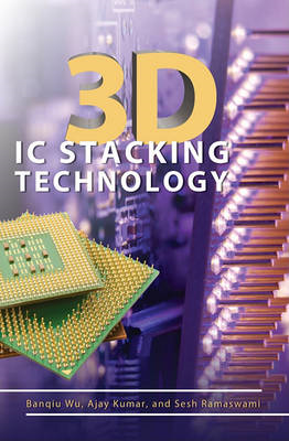 3D IC Stacking Technology (BOK)