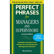 Perfect Phrases for Managers and Supervisors, Second Edition (BOK)