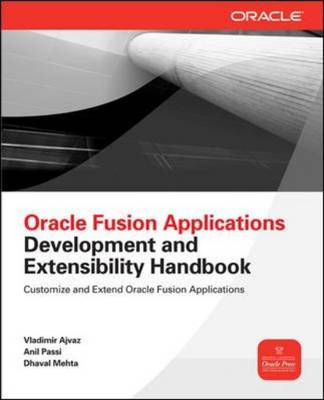 Oracle Fusion Applications Development and Extensibility Han (BOK)