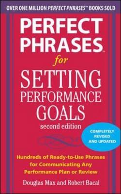 Perfect Phrases for Setting Performance Goals (BOK)