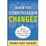 Conversations for Change: 12 Ways to Say it Right When It Matters Most (BOK)