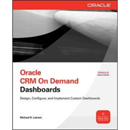 Oracle CRM on Demand Dashboards (BOK)