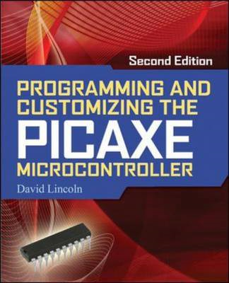 Programming and Customizing the PICAXE Microcontroller (BOK)