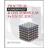 Practical PowerPivot and DAX Formulas for Excel 2010 (BOK)