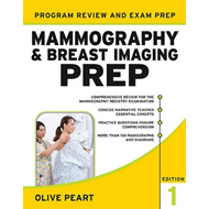 Mammography and Breast Imaging PREP: Program Review and Exam Prep (BOK)