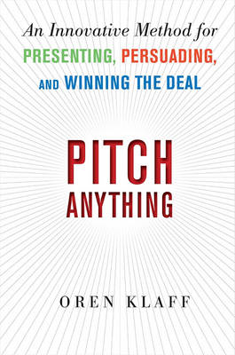 Pitch Anything: An Innovative Method for Presenting, Persuad (BOK)