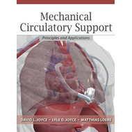 Mechanical Circulatory Support: Principles and Applications (BOK)