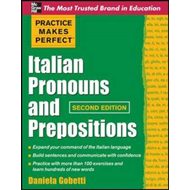 Practice Makes Perfect Italian Pronouns and Prepositions (BOK)