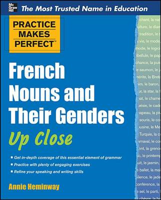 Practice Makes Perfect French Nouns and Their Genders Up Clo (BOK)