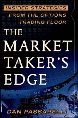 Market Taker's Edge: Insider Strategies from the Options Tra (BOK)