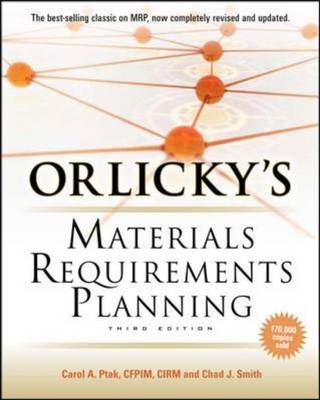 Orlicky's Material Requirements Planning, Third Edition (BOK)