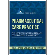 Pharmaceutical Care Practice: the Patient-centered Approach to Medication Management (BOK)