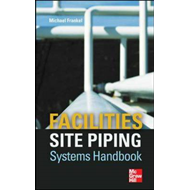 Facilities Site Piping Systems Handbook (BOK)
