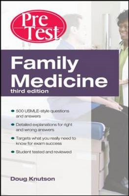 Family Medicine PreTest Self-Assessment And Review, Third Ed (BOK)