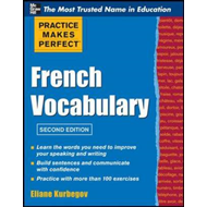 Practice Make Perfect French Vocabulary (BOK)