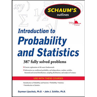 Schaums Outline of Introduction to Probability and Statistics (BOK)