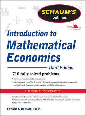 Schaum's Outline of Introduction to Mathematical Economics (BOK)