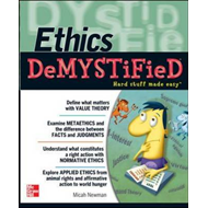 Ethics DeMYSTiFieD: Hard Stuff Made Easy (BOK)
