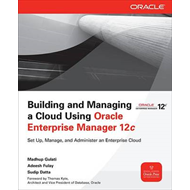 Building and Managing a Cloud Using Oracle Enterprise Manager 12c (BOK)