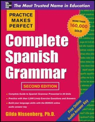 Practice Makes Perfect Complete Spanish Grammar (BOK)