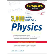 Schaums 3000 Solved Problems in Physics (BOK)