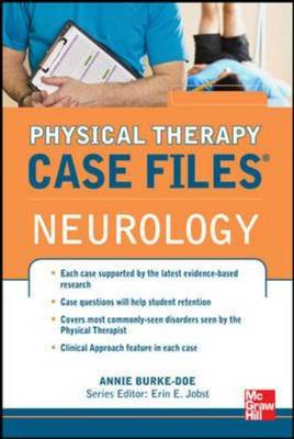 Physical Therapy Case Files: Neurological Rehabilitation (BOK)